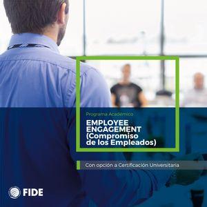 Diplomado Employee Engagement (Compromiso de los Empleados)