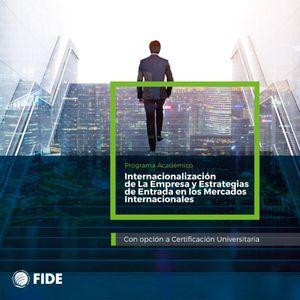 Diplomado Internacionalización de la Empresa y Estrategias de Entrada en los Mercados Intr.